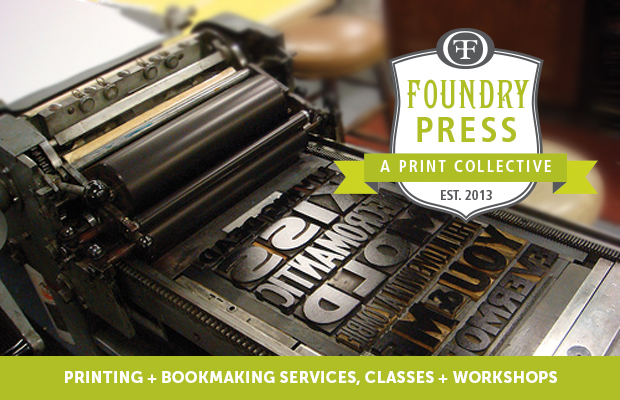 The Foundry Launches Letterpress and Book Arts Collective
